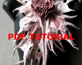 Nuno Felt PDF Tutorial Pattern Wet Felted Scarflette with Felt Flower Rose of Love Instant Download
