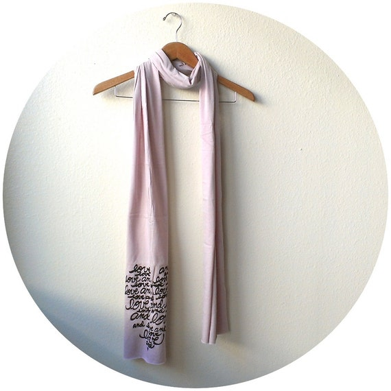 """Hand Printed Scarf """"Love and Love and Love"""" in Mauve"""