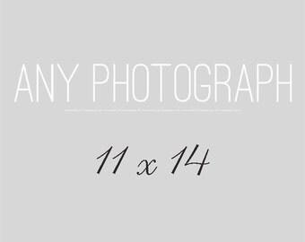 Any 11x14 Photography Print, Your Choice, Fine Art Photograph, Custom Size Wall Art, Home Decor, Large Photo