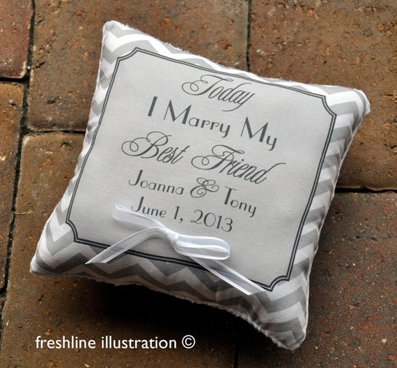 Custom Ring Bearer Pillow - Ring Pillow - Today I Marry My Best Friend - Chevron Pillow - Any Color