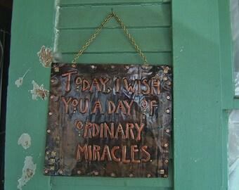 Craftsman Ordinary Miracles Phrase Plaque