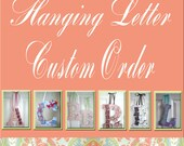 RESERVED for CarlyCharters - Custom Letter
