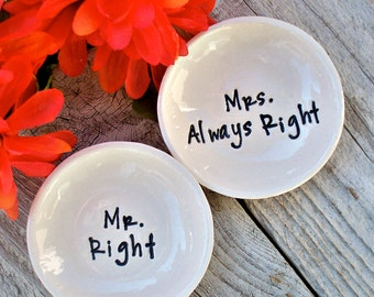 Ring Bowl Set, Wedding Gift, Mr Right & Mrs Always Right, Ring Dish Gift, Gift Dish Set, Ring Bowl Set, Jewelry Bowl Set, Jewelry Storage