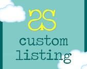 Custom Listing for DeAnna