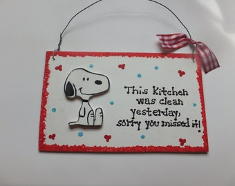Kitchen Snoopy Wall Hanging - This Kitchen Was Clean Yeterday...