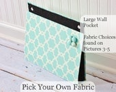 Pick your own fabric Large Wall Pocket, Magnet Board, File and Mail Holder