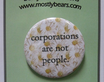 "2 1/4"" pinback button Sorry but they are not..."