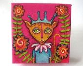 Felina - a cat princess - ON SALE an original folk art mixed media painting