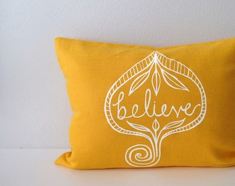 Pillow Cover Cushion Cover - Believe - 12 x 16 inches - Choose your fabric and ink color - Accent Pillow