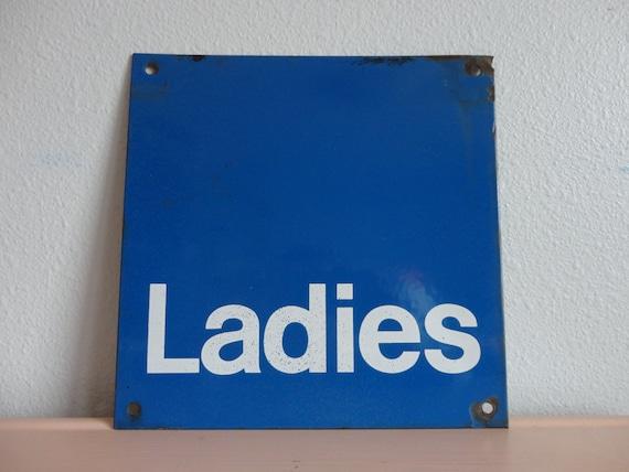 VINTAGE Metal 39 LADIES 39 Restroom Bathroom SIGN By
