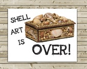 Funny Portlanida Greeting Card -- Shell Art is Over