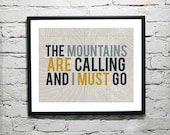 The Mountains Are Calling And I Must Go Print Self Adhesive Customizable Wall Decal