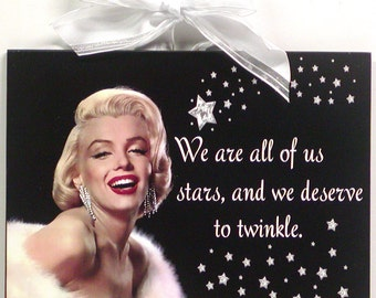 Marilyn Monroe Quote We Are All Stars Decorative Wooden Wall Plaque Sign