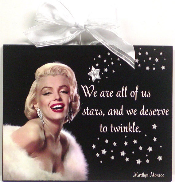 marilyn monroe quote we are all stars decorative wooden wall. Black Bedroom Furniture Sets. Home Design Ideas