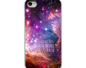 I Love you to the Universe and Back with White or Black Sides iPhone Case - IPhone 4, 4s, 5 Hard Cover - artstudio54