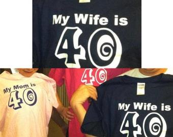 shirt My Wife is 40 custom children tee