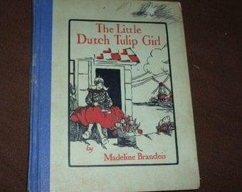 1929, Children's Book, The Little Dutch Tulip Girl by Madeline Brandeis, Hardcover