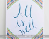 All is Well, Motivational Quote, Peace, Hope, Inspiration, Illustration, Inspiring Quote, 8 x 10 Art Print