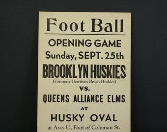 1940s Brooklyn Football Poster / Brooklyn Huskies vs Queens Alliance Elms at Husky Oval Poster