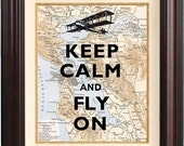 Keep calm and fly on Print, Keep calm art posters, on old map of San Francisco