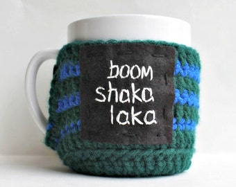 Funny coffee mug cozy tea cup boom shakalaka green blue crochet handmade cover