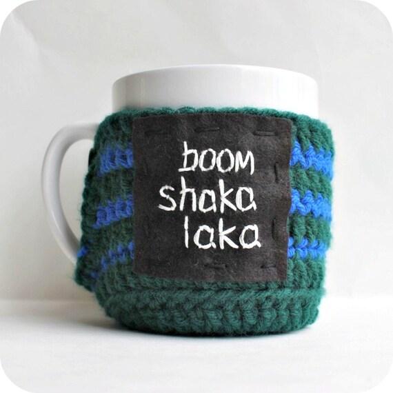 Funny coffee mug cozy tea cup boom shakalaka green blue crochet handmade cover