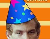 Jeffrey Dahmer birthday card serial killer cannibal