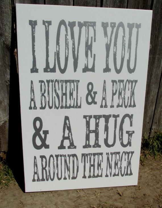 Bushel and a Peck, I love you