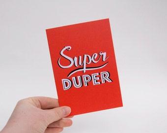 Super Duper -  Hand Drawn Type Card