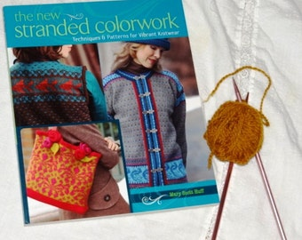 The New Standed Colorwork by Mary Scott Huff