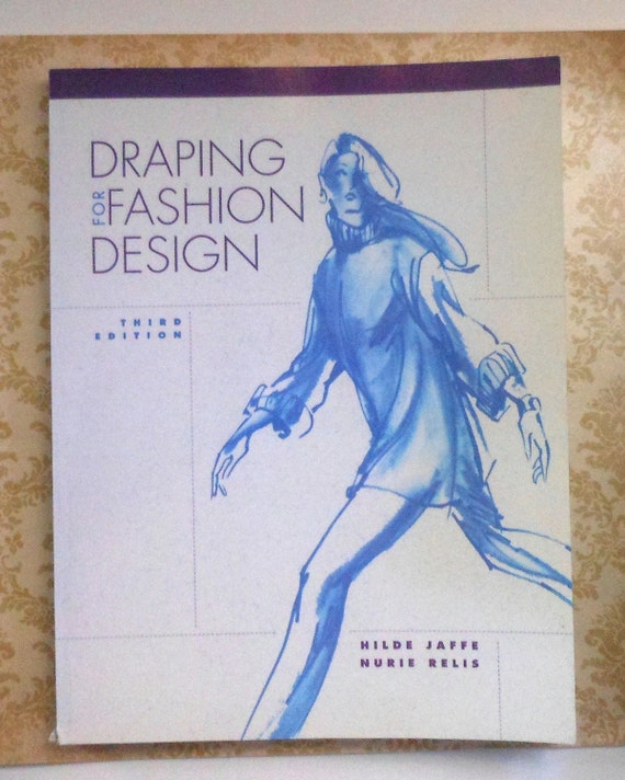 Draping For Fashion Design Book Hilde Jaffee 3rd Edition
