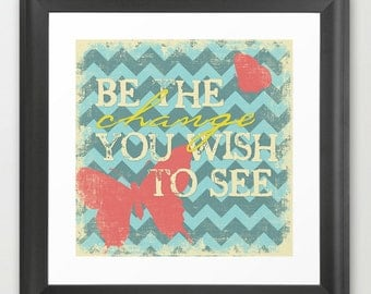 Be The Change - Chevron with Butterflies Pink and Blue - Fine Art Print