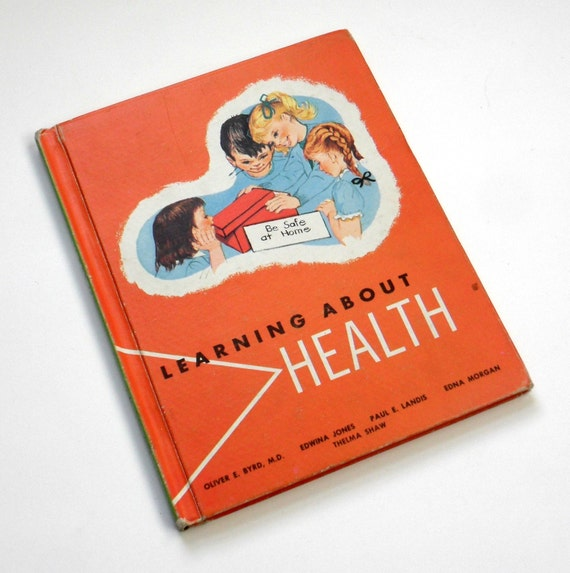 Learning About Health 1960 / Elementary School Text Book