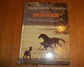 All About Horses by Marguerite Henry 1967