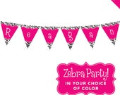 Zebra Party in Your Choice of Color - Personalized DIY printable pennant banner
