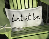 "Outdoor pillow LET IT BE 12""x20""  McCartney Beatles musical composition Mother Mary seventies Crabby Chris Original"