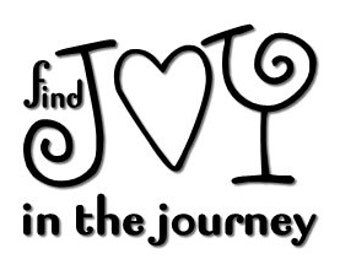 Find joy in the journey vinyl wall decal