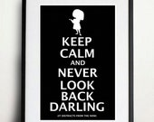 Keep Calm and Never Look Back Darling - The Incredibles