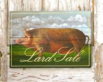 Lard Sale 3 Original acrylic painting on reclaimed rustic solid wood