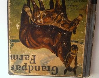 Vintage Children's Book Grandpa's Farm Horse