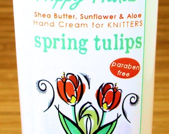 Spring Tulips Scented Hand Cream for Knitters - 8oz Jumbo HAPPY HANDS Shea Butter Hand Lotion Paraben-Free