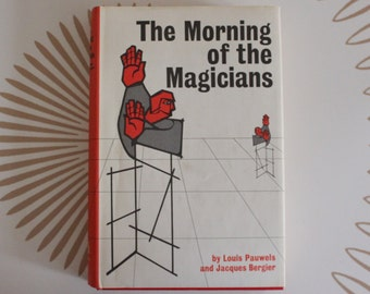 vintage 1970s OCCULT BOOK: The Morning of the Magicians by Louis Pauwels & Jacques Bergier - hardcover with dust jacket