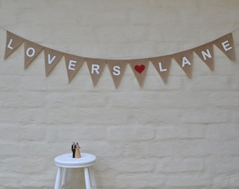 LOVERS LANE Hessian Burlap Wedding Engagement Celebration Party Banner Bunting Rustic Decoration Country wedding