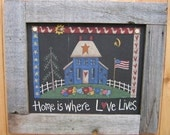Tole Painting Pattern, Home is Where Love Lives, Folk Art Design,Tole Painting Sign, Americana Design, Home and Flowers, Barn Wood Frame,DYI