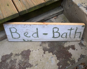 Retro Vintage Wooden Bed Bath Sign Primitive Rustic Plaque