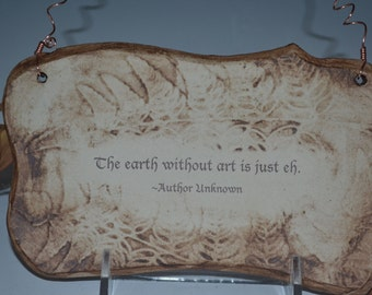 Inspirational Art Quote Ceramic Plaque - Sepia
