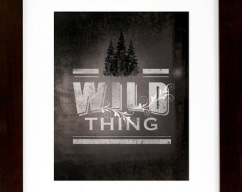 "Wild Thing - Hiking, Typographic, Outdoors, Nature NEW 8""X10"" Vertical Giclee, Decor & Housewares Wall decor"