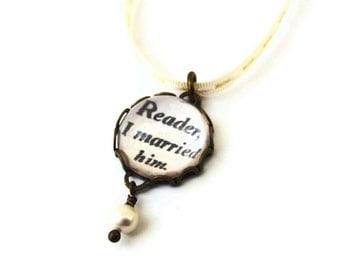 Will ship 20th August - Wedding Bouquet Charm Jane Eyre Quote I MARRIED HIM - Garter Charm Literary Freshwater Pearl Vintage Wedding Gift
