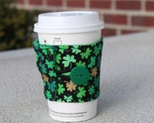 Green Shamrock Cup Cozy / Reusable Coffee Sleeve - Green and Gold Clovers - St Patrick's Day Coffee Wrap - Fabric Beverage Cozy - St Patty's