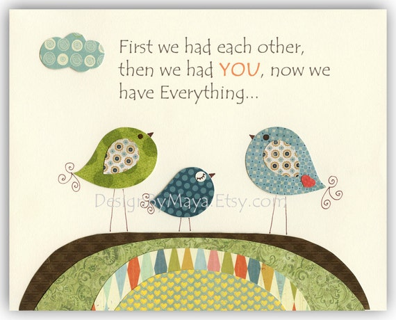 Nursery wall art print, Baby Room Decor, Birds ...First we had each other, then we had you, now we have Everything.... birds